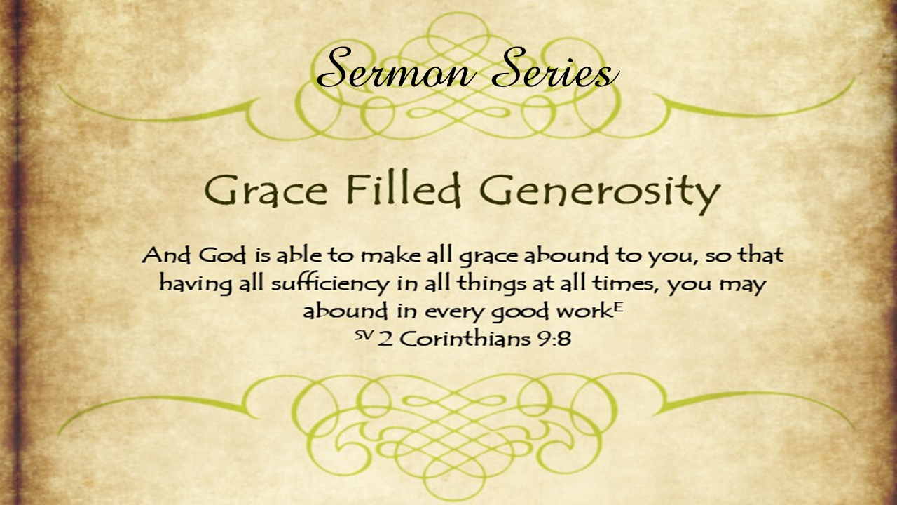 Grace Filled Generosity